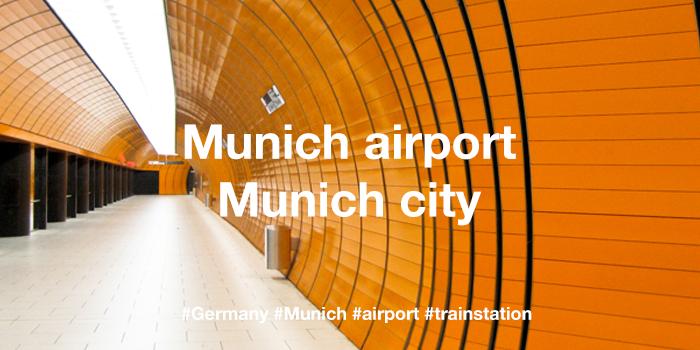Munich airport - Munich city